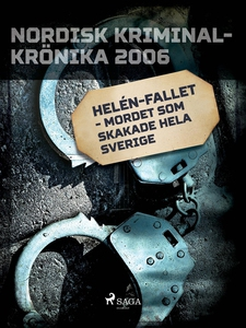 Helén-fallet - mordet som skakade hela Sverige
