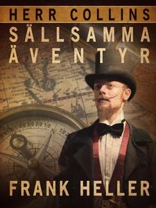 Herr Collins sällsamma äventyr (e-bok) av Frank