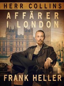 Herr Collins affärer i London (e-bok) av Frank