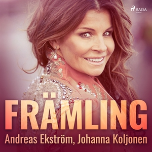 Främling (ljudbok) av Andreas Ekström, Johanna
