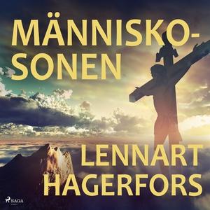 Människosonen (ljudbok) av Lennart Hagerfors