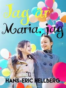 Jag är Maria jag (e-bok) av Hans-Eric Hellberg