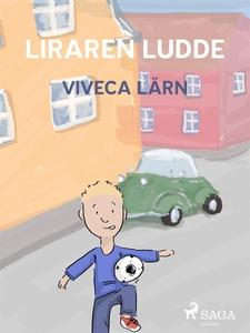 Liraren Ludde – VERSALER (e-bok) av Viveca Lärn