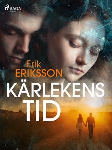 Kärlekens tid (e-bok) av Erik Eriksson