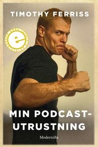 Min podcast-utrustning (e-bok) av Timothy Ferri