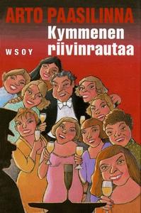 Kymmenen riivinrautaa (e-bok) av Arto Paasilinn