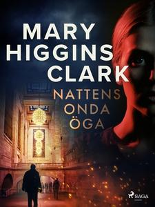 Nattens onda öga (e-bok) av Mary Higgins Clark