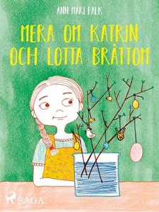 Mera om Katrin och Lotta Bråttom (e-bok) av Ann
