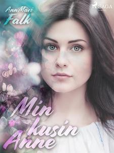 Min Kusin Anne (e-bok) av Ann Mari Falk