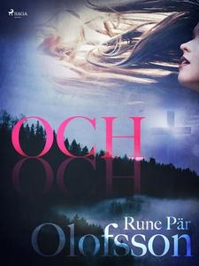 Och (e-bok) av Rune Pär Olofsson
