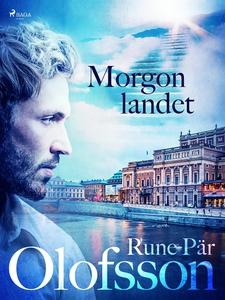Morgonlandet (e-bok) av Rune Pär Olofsson