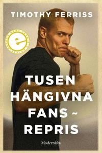 Tusen hängivna fans (e-bok) av Timothy Ferriss