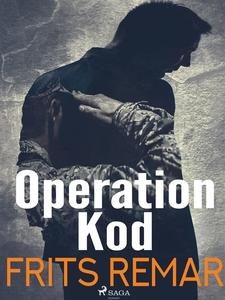 Operation Kod (e-bok) av Frits Remar