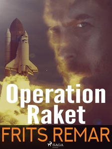 Operation Raket (e-bok) av Frits Remar