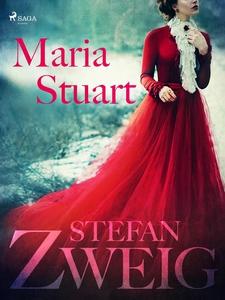 Maria Stuart (e-bok) av Stefan Zweig
