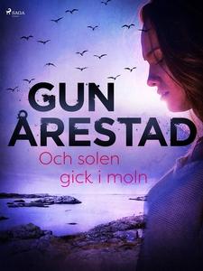 Och solen gick i moln (e-bok) av Gun Årestad