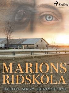 Marions ridskola (e-bok) av Judith Mary Berrisf