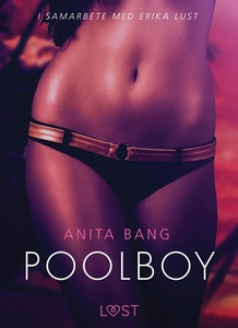 Poolboy - en erotisk novell (e-bok) av Anita Ba