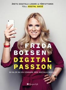 Digital passion (e-bok) av Frida Boisen