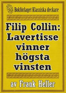 Filip Collin: Lavertisse vinner högsta vinsten.