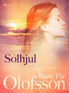 Solhjul : lyrik (e-bok) av Rune Pär Olofsson