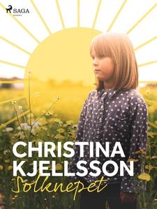Solknepet (e-bok) av Christina Kjellsson