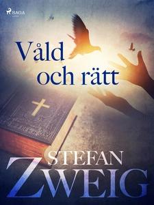 Våld och rätt (e-bok) av Stefan Zweig
