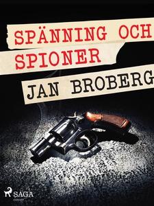 Spänning och spioner (e-bok) av Jan Broberg