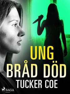 Ung bråd död (e-bok) av Tucker Coe