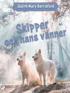 Skipper och hans vänner (e-bok) av Judith Mary