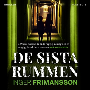 De sista rummen (ljudbok) av Inger Frimansson