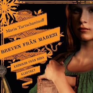 Breven från Maresi (ljudbok) av Maria Turtschan