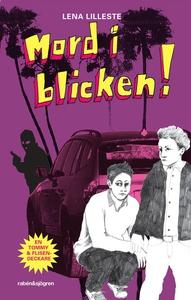 Mord i blicken (ljudbok) av Lena Lilleste