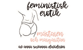Mästaren och margaritan - Feministisk erotik