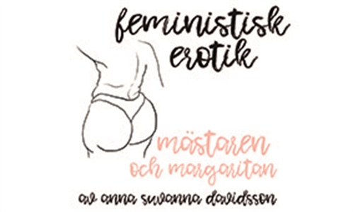 Mästaren och margaritan - Feministisk erotik (e