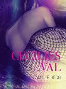 Cecilies val (e-bok) av Camille Bech