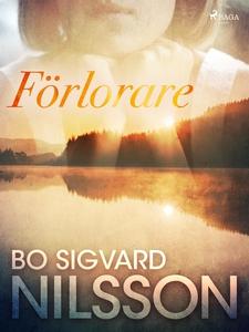 Förlorare (e-bok) av Bo Sigvard Nilsson