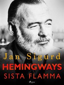 Hemingways sista flamma (e-bok) av Jan Sigurd