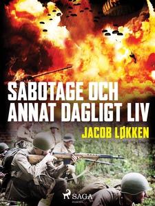Sabotage och annat dagligt liv (e-bok) av Jacob