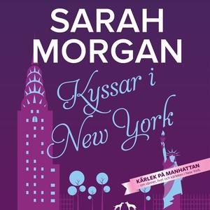 Kyssar i New York (ljudbok) av Sarah Morgan
