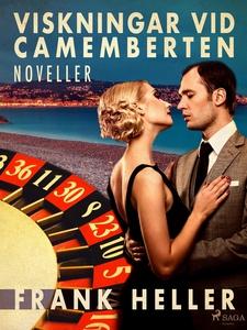 Viskningar vid camemberten: noveller (e-bok) av