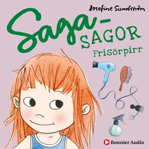 Sagasagor. Frisörpirr (ljudbok) av Josefine Sun
