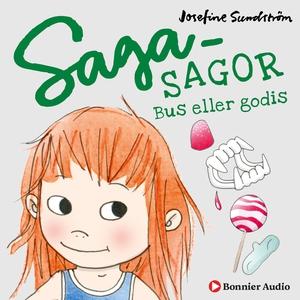 Sagasagor. Bus eller godis (ljudbok) av Josefin