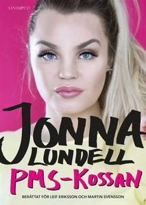 Jonna Lundell – PMS-kossan (e-bok) av Leif Erik