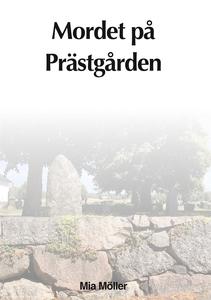 Mordet på prästgården (e-bok) av Mia Möller