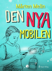 Den nya mobilen (ljudbok) av Mårten Melin