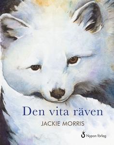 Den vita räven (ljudbok) av Jackie Morris