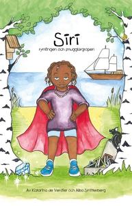 Siri, rymlingen och smugglargropen (e-bok) av K