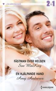 Fästman över helgen/En hjälpande hand (e-bok) a