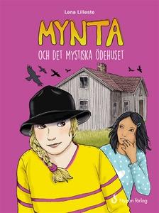Mynta och det mystiska ödehuset (ljudbok) av Le